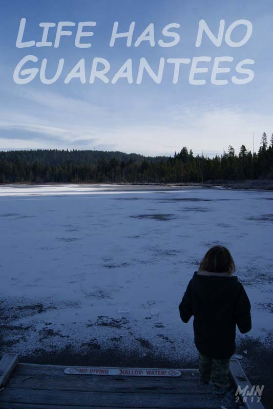 there are no guarantees in life lifeshiftnow